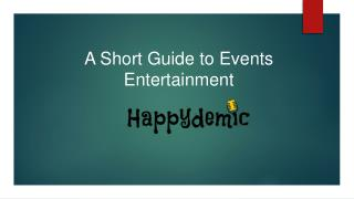 A Short Guide to Events Entertainment