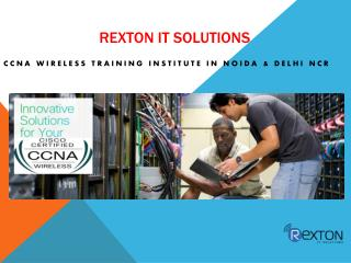 CCNA Wireless Training Institute in Noida and Delhi NCR - Rexton It Solutions