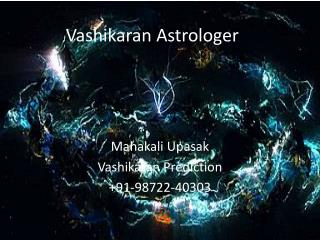 Vashikaran Astrologer - Vashikaran Prediction