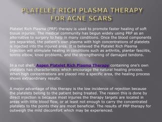 Platelet Rich Plasma Therapy for Acne Scars