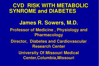 CVD  RISK WITH METABOLIC SYNROME and DIABETES
