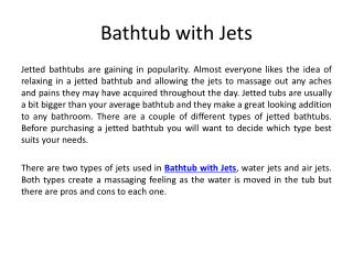 Bathtub with Jets