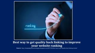Best way to get quality back linking to improve your website ranking