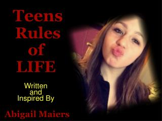 A TEENAGER's RULES OF THE WORLD