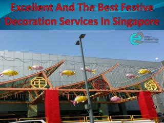 Excellent And The Best Festive Decoration Services In Singapore