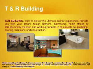 Home, kitchen and bathroom remodeling, renovations contractor at Port Orange FL