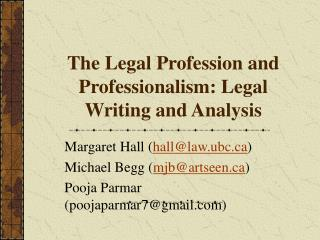 The Legal Profession and Professionalism: Legal Writing and Analysis