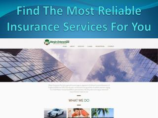 Find The Most Reliable Insurance Services For You