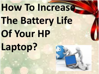 How to increase the battery life of your HP laptop?