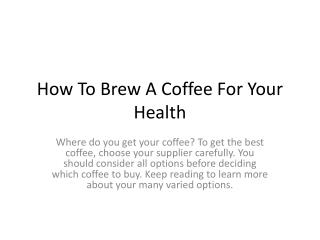 How To Brew A Coffee For Your Health