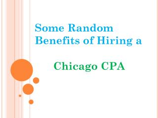 Some Random Benefits of Hiring a Chicago CPA