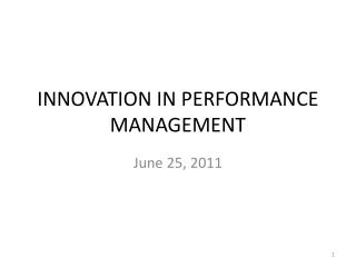 INNOVATION IN PERFORMANCE MANAGEMENT