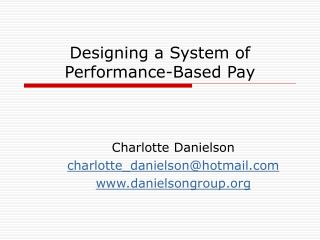 Designing a System of Performance-Based Pay