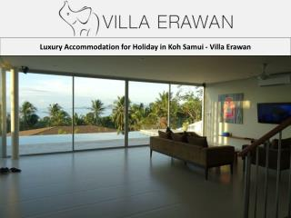 Luxury Accommodation for Holiday in Koh Samui - Villa Erawan