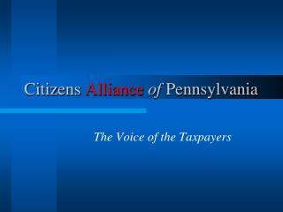 Citizens Alliance of Pennsylvania