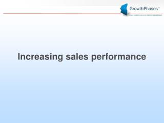 Increasing sales performance