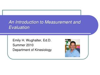 An Introduction to Measurement and Evaluation
