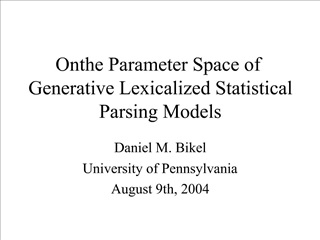 On the Parameter Space of Generative Lexicalized Statistical Parsing Models