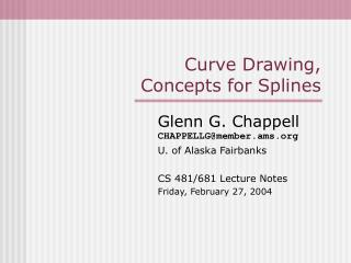 Curve Drawing, Concepts for Splines