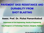 PAVEMENT SKID RESISTANCE AND DURABILITY FROM  SHOT BLASTING
