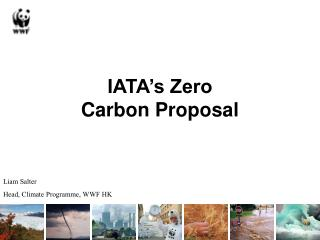 IATA s Zero Carbon Proposal