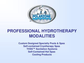 PROFESSIONAL HYDROTHERAPY MODALITIES