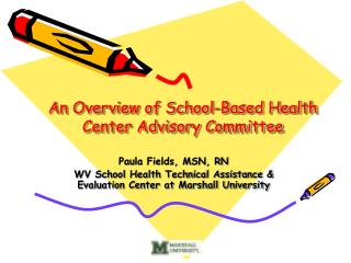 An Overview of School-Based Health Center Advisory Committee