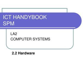 ICT HANDYBOOK SPM