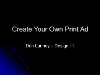 Create Your Own Print Ad