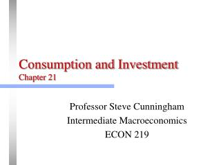Consumption and Investment Chapter 21