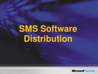 SMS Software Distribution
