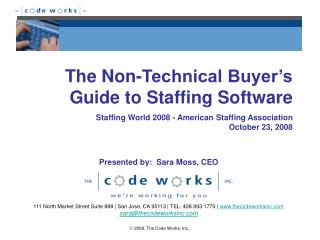The Non-Technical Buyer s Guide to Staffing Software