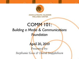 COMM 101: Building a Media  Communications Foundation