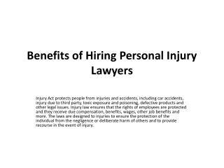 Benefits of Hiring Personal Injury Lawyers