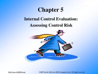 Internal Control Evaluation:  Assessing Control Risk
