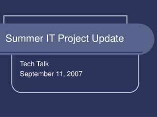 Summer IT Project Update