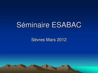 S minaire ESABAC