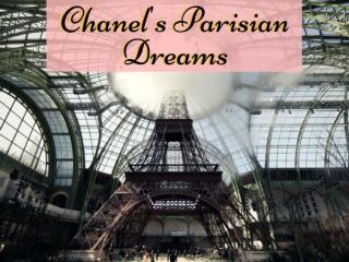 Chanel's Parisian dreams 2017