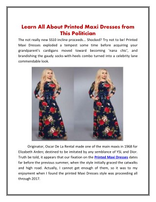 Learn All About Printed Maxi Dresses from This Politician