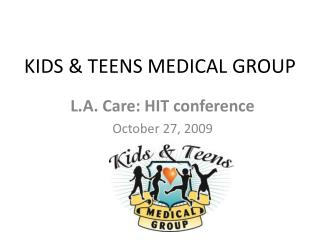 KIDS  TEENS MEDICAL GROUP