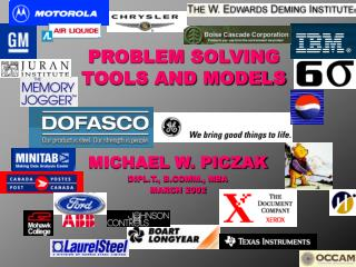 PROBLEM SOLVING  TOOLS AND MODELS
