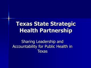 Texas State Strategic Health Partnership