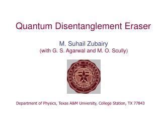 Quantum Disentanglement Eraser