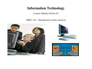 Information Technology Lecture Outlines Packet 1