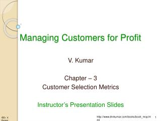Managing Customers for Profit