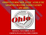 OHIO INTERSCHOLASTIC ATHLETIC ADMINISTRATOR ASSOCIATION AWARDS