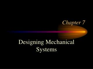 Designing Mechanical Systems