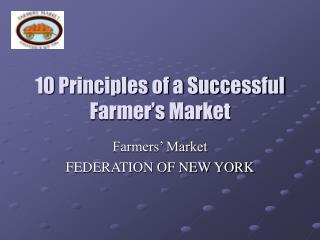10 Principles of a Successful Farmer s Market