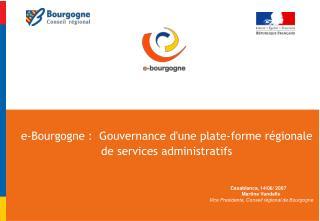 E-Bourgogne :  Gouvernance dune plate-forme r gionale de services administratifs