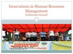 Innovations in Human Resource Management Catherine Gerard